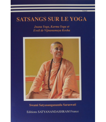 SATSANGS SUR LE YOGA
