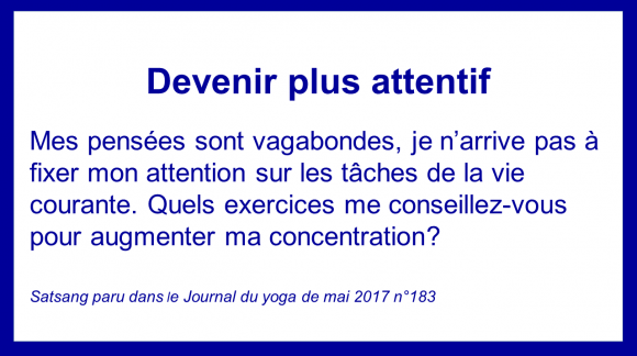 Devenir plus attentif